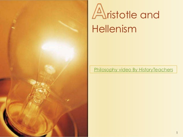 ristotle and Hellenism  Philosophy video By HistoryTeachers  1