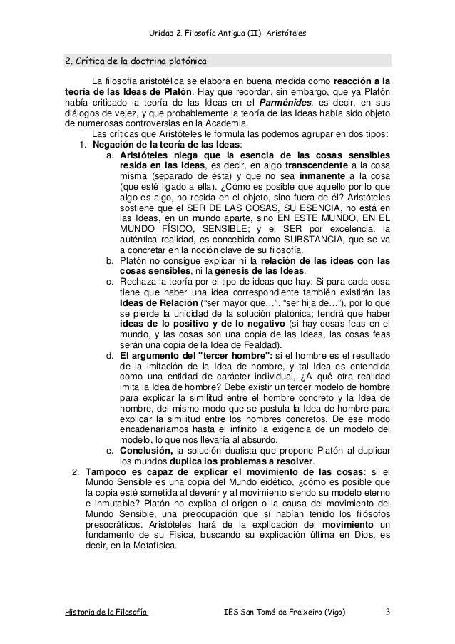 Unidad 2. Filosofía Antigua (II): Aristóteles Historia de la Filosofía IES San Tomé de Freixeiro (Vigo) 3 2. Crítica de la...