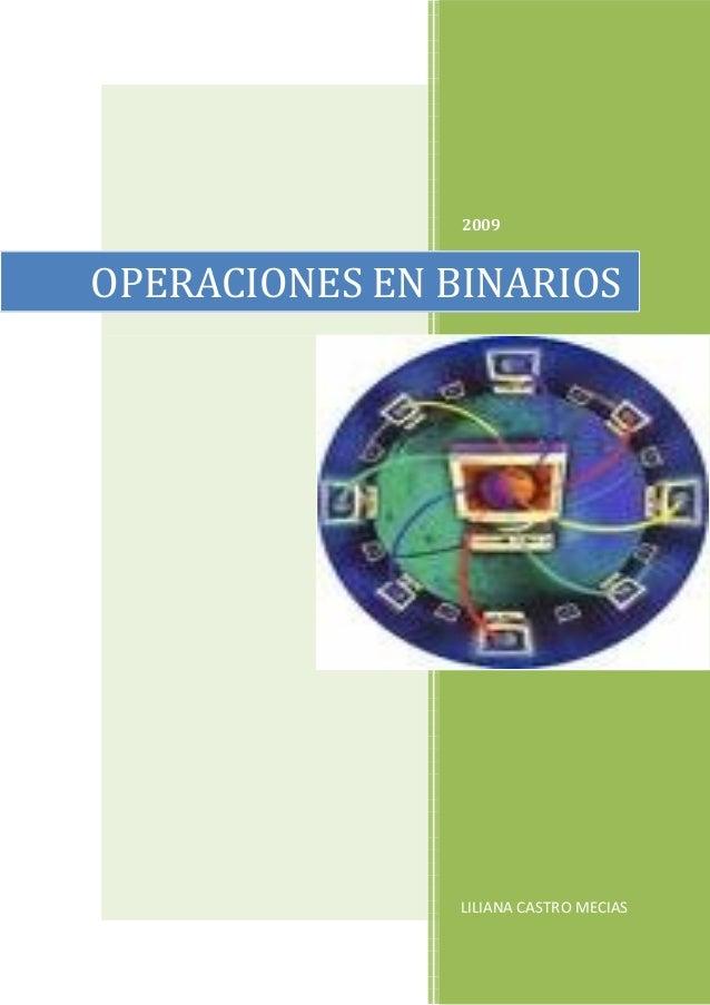 2009 LILIANA CASTRO MECIAS OPERACIONES EN BINARIOS