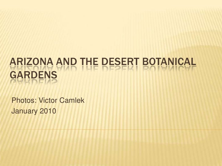 Arizona And The Desert Botanical Garden