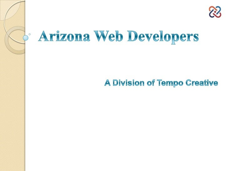 4 Things to Look for in a WebDeveloper Arizona Once you own a business, there is lots to bear in mind. Not only do you hav...