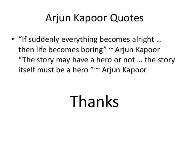 Arjun kapoor biography biography of arjun kapoor for Diwan movie templates