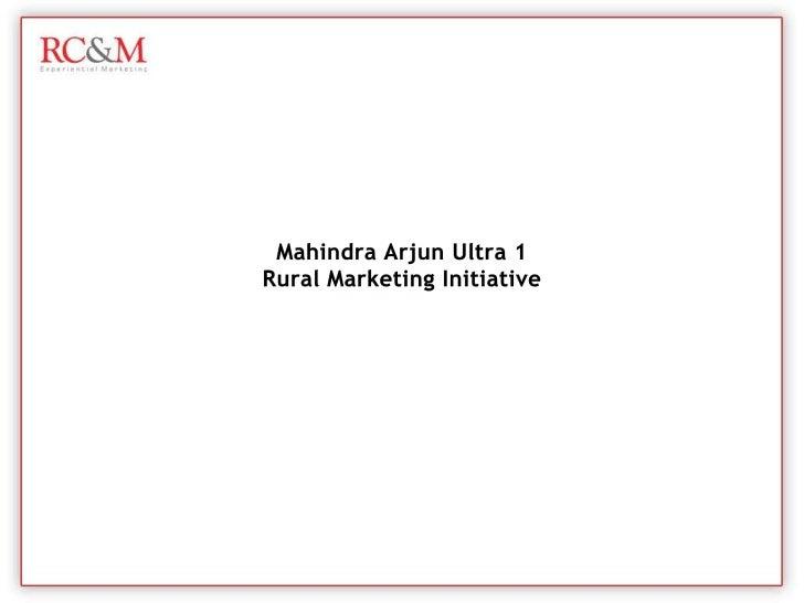 Mahindra Arjun Ultra 1 (Hosh Uda De) Rural Marketing Initiative By RC&M India