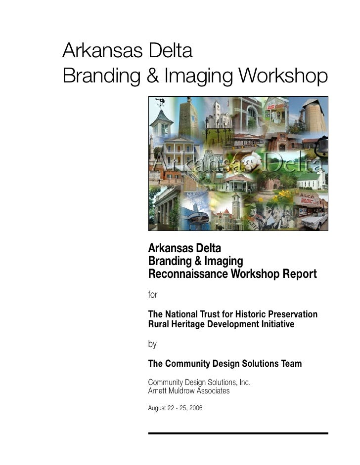 Arkansas DeltaBranding & Imaging Workshop        Arkansas Delta        Branding & Imaging        Reconnaissance Workshop R...