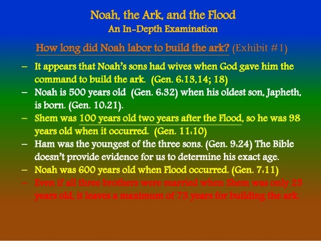 How Long Did It Take For Noah To Build The Ark