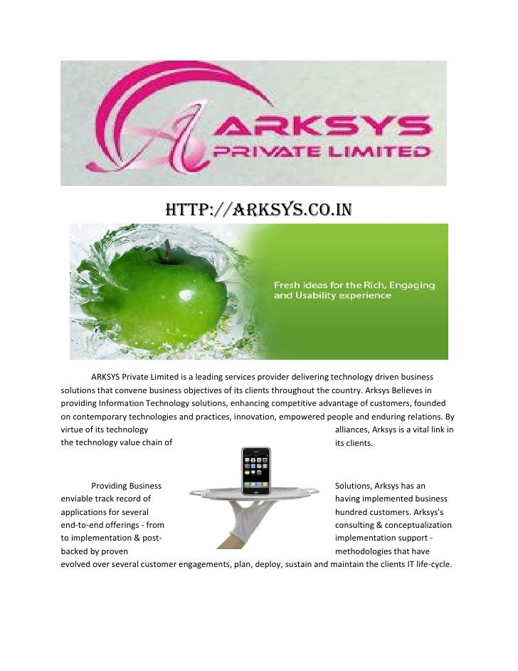http://arksys.co.in        ARKSYS Private Limited is a leading services provider delivering technology driven businesssolu...
