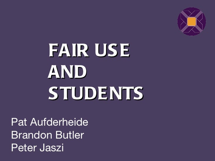 Fair Use in Academic and Research Libraries - Student Presentation