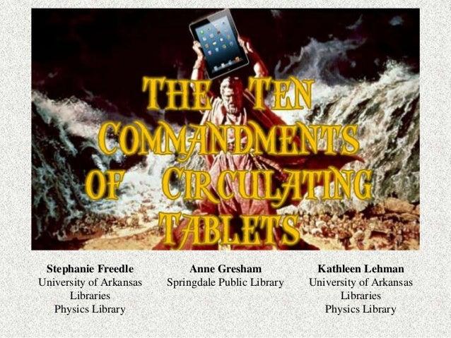 Stephanie Freedle University of Arkansas Libraries Physics Library Anne Gresham Springdale Public Library Kathleen Lehman ...