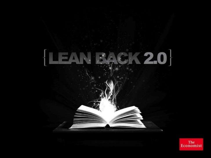 Lean Back 2.0 - updated February 2012