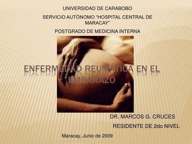 """UNIVERSIDAD DE CARABOBO<br />SERVICIO AUTÓNOMO """"HOSPITAL CENTRAL DE MARACAY""""<br />POSTGRADO DE MEDICINA INTERNA<br />Enfer..."""