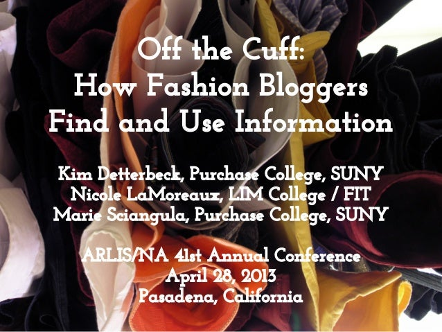 Off the Cuff: How Fashion Bloggers Find and Use Information