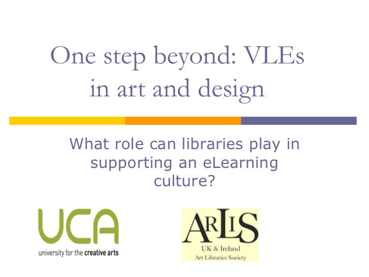 E learning mini symposium VLEs in art and design