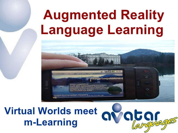 Virtual Worlds meet m-Learning Augmented Reality Language Learning