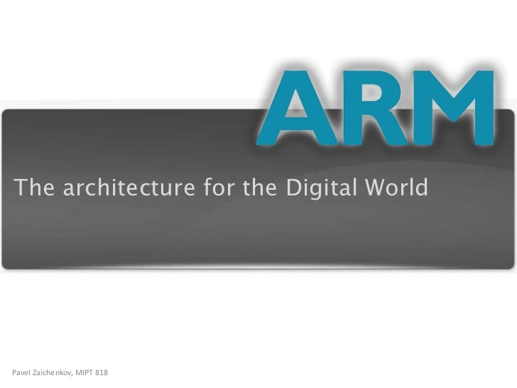 The architecture for the Digital World<br />PavelZaichenkov, MIPT 818<br />