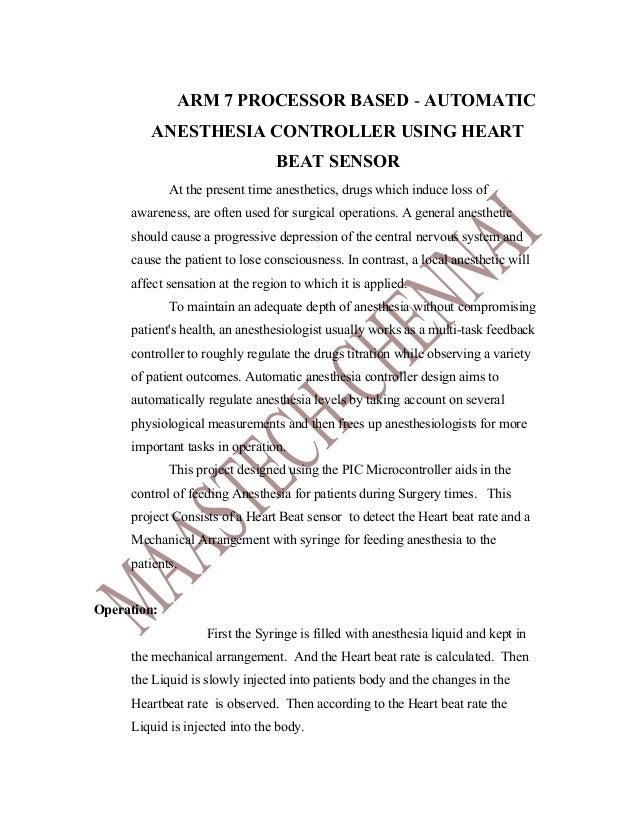 ARM 7 PROCESSOR BASED - AUTOMATIC         ANESTHESIA CONTROLLER USING HEART                                 BEAT SENSOR   ...