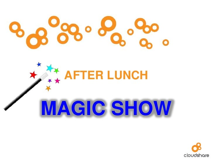 AFTER LUNCHMAGIC SHOW