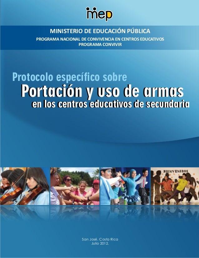 Protocolo específico sobre portación y uso de armas en los centros educativos costarricenses.