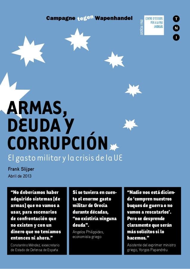Armas, deuda y corrupción