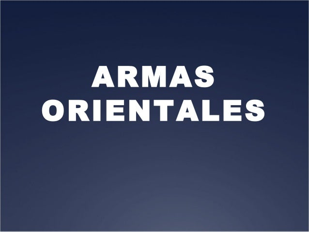ARMASORIENTALES