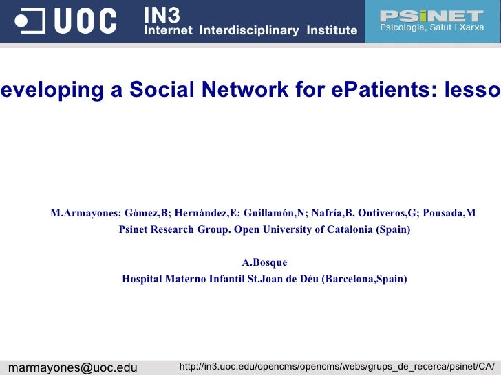 <ul>Aptic. Developing a Social Network for ePatients: lessons learned M.Armayones; Gómez,B; Hernández,E; Guillamón,N; Nafr...