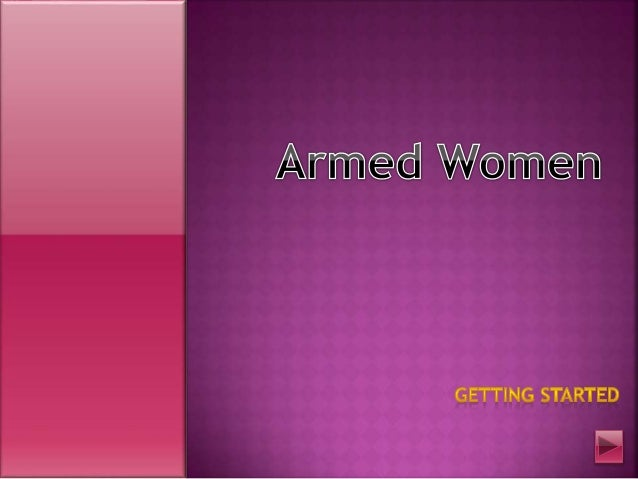 Armed womengettingstarted