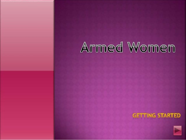 Armed Women Getting Started