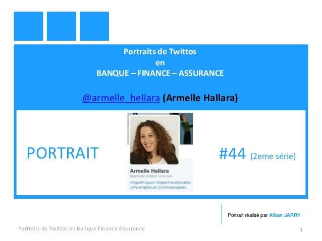 Portraits de Twittos en BANQUE – FINANCE – ASSURANCE @armelle_hellara (Armelle Hallara) Portraits de Twittos en Banque Fin...