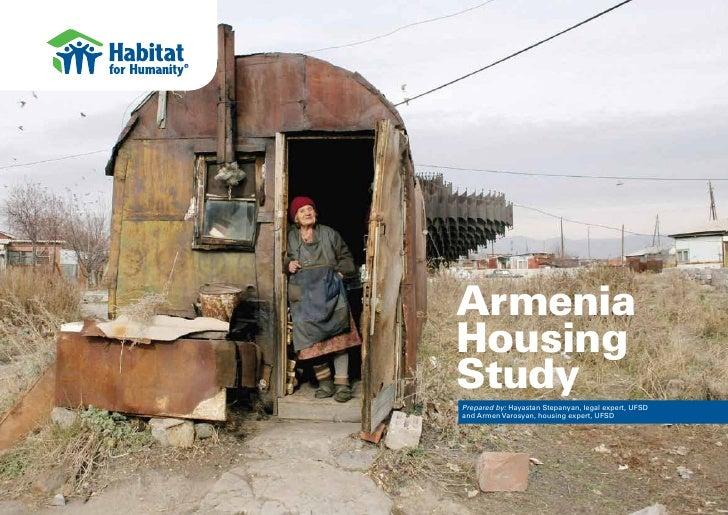 ArmeniaHousingStudyPrepared by: Hayastan Stepanyan, legal expert, UFSDand Armen Varosyan, housing expert, UFSD