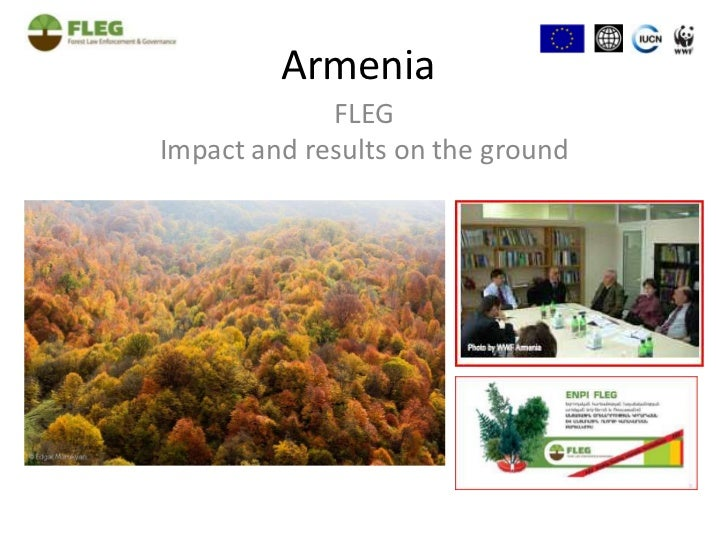 Armenia<br />FLEG<br />Impact and results on the ground<br />
