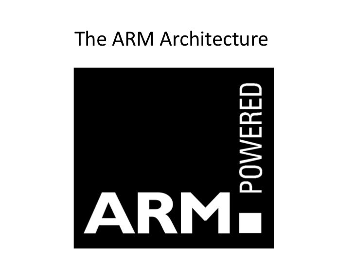 The ARM Architecture