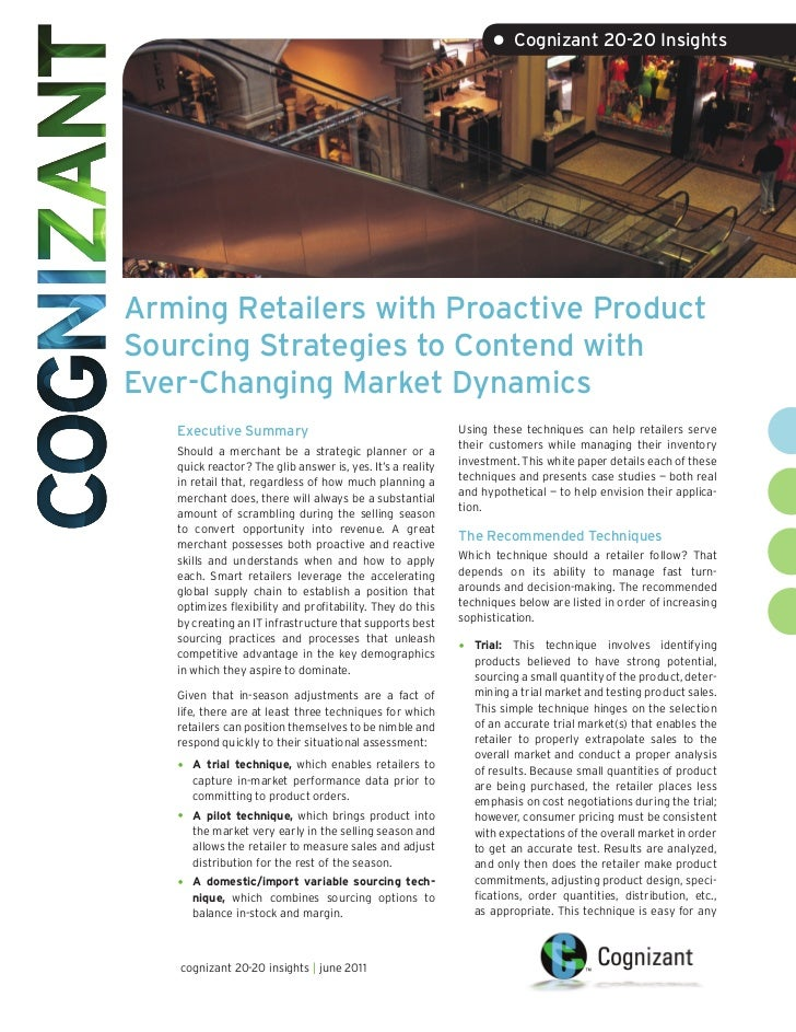 • Cognizant 20-20 InsightsArming Retailers with Proactive ProductSourcing Strategies to Contend withEver-Changing Market D...