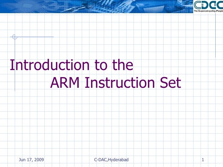 Introduction to the  ARM Instruction Set