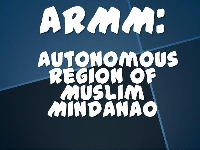 ARMM: Autonomous Region of Muslim Mindanao