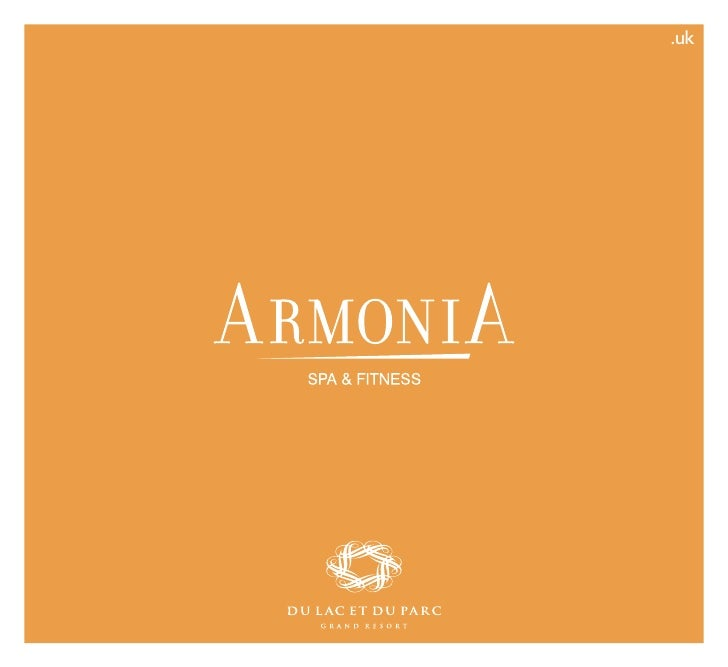 Brochure Armonia 2010 - Du Lac et Du Parc Grand Resort Riva del Garda