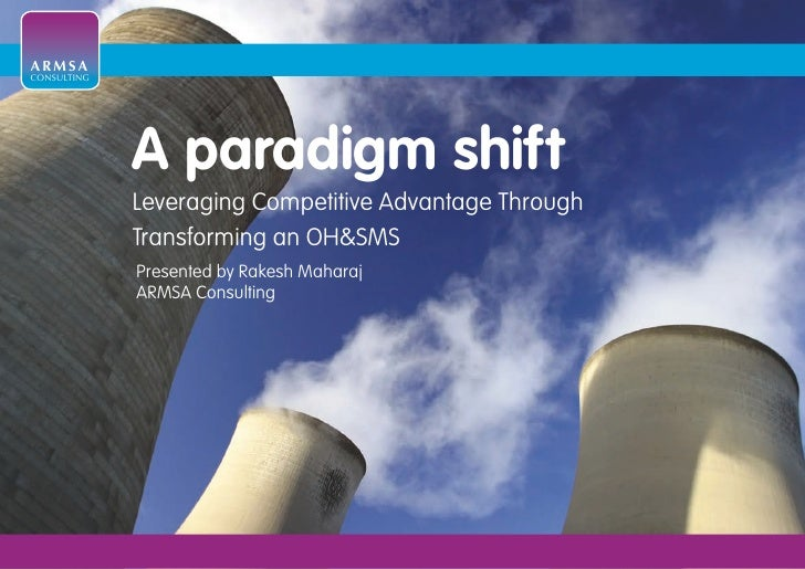 ARMSA CONSULTING                  A paradigm shift              Leveraging Competitive Advantage Through              Tran...