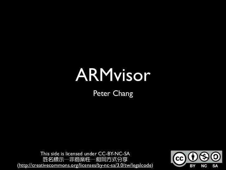 ARMvisor, more details