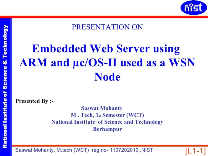 PRESENTATION ONNATIONAL INSTITUTE OF SCIENCE & TECHNOLOGY                                               Embedded Web Serve...