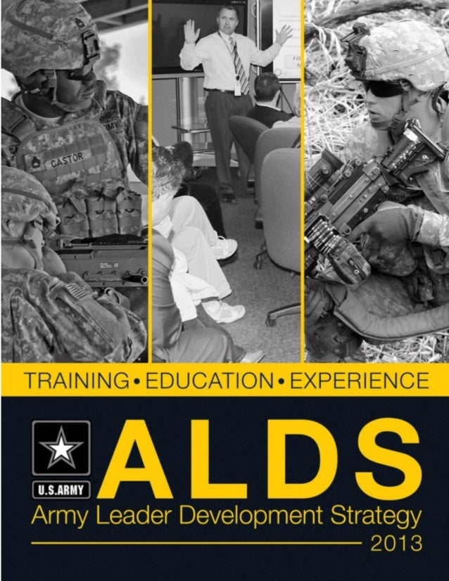 Army Leader Development Strategy (ALDS)  May 2013