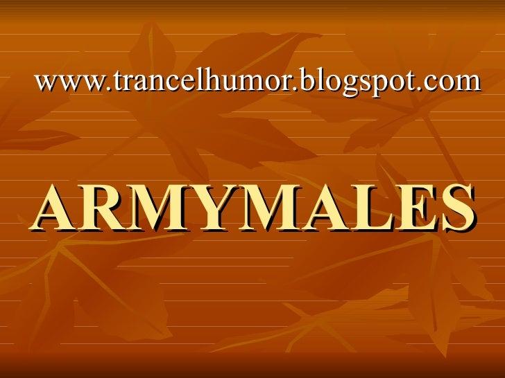 ARMYMALES www.trancelhumor.blogspot.com