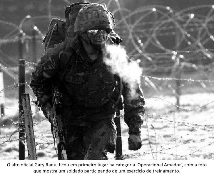 O alto oficial Gary Ranu, ficou em primeiro lugar na categoria 'Operacional Amador', com a foto              que mostra um...