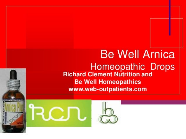 Company LOGO Be Well Arnica Homeopathic Drops Richard Clement Nutrition and Be Well Homeopathics www.web-outpatients.com