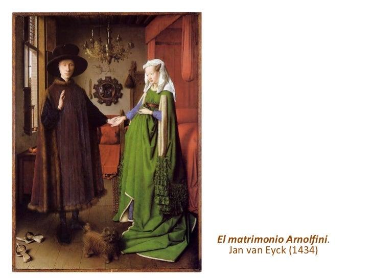 El matrimonio Arnolfini . Jan van Eyck (1434)