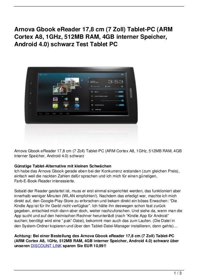 Arnova Gbook eReader 17,8 cm (7 Zoll) Tablet-PC (ARMCortex A8, 1GHz, 512MB RAM, 4GB interner Speicher,Android 4.0) schwarz...