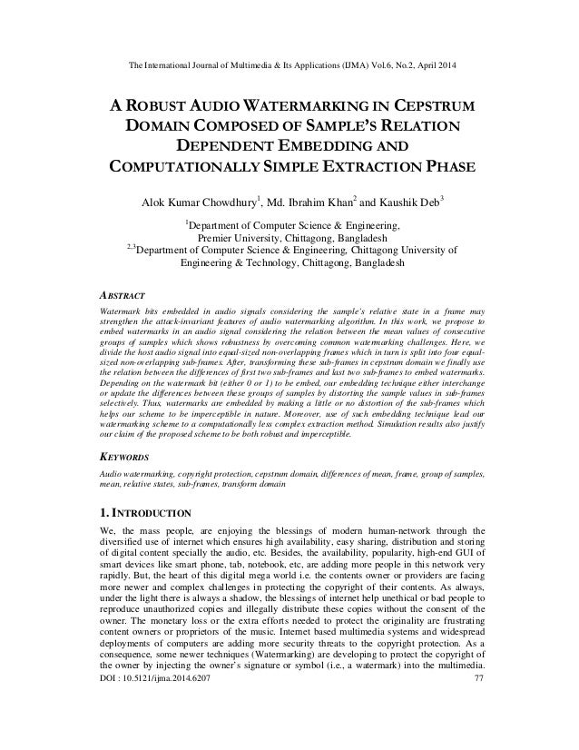 A robust audio watermarking in cepstrum domain composed of sample's relation dependent embedding and computationally simple extraction phase