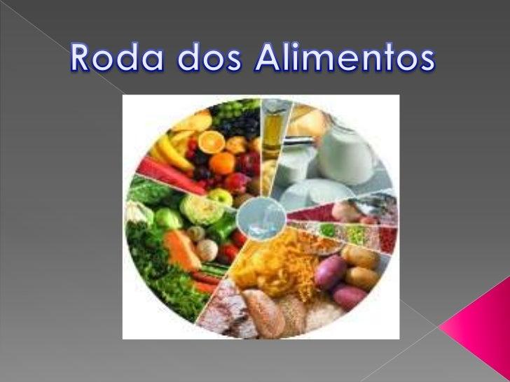 A roda dos alimentos