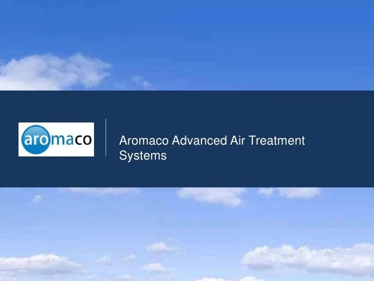 Aromaco Advanced Air TreatmentSystems