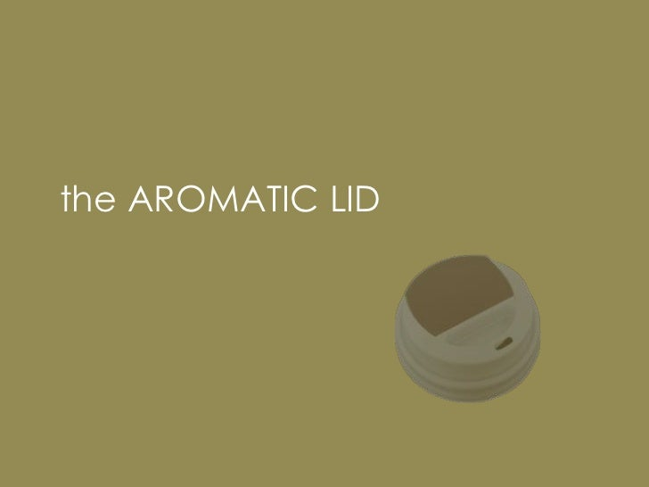 BUYthe AROMATIC LID PRODUCTS FROM MINT. TRUST US. THIS IS A GREAT PRODUCT. YOUR CLIENTS WILL LOVE IT. WHAT A GREAT PRESS O...