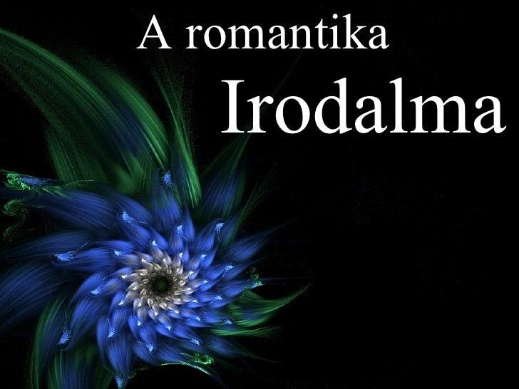 A romantika Irodalma