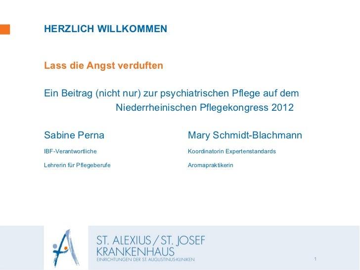 HERZLICH WILLKOMMENLass die Angst verduftenEin Beitrag (nicht nur) zur psychiatrischen Pflege auf dem                 Nied...