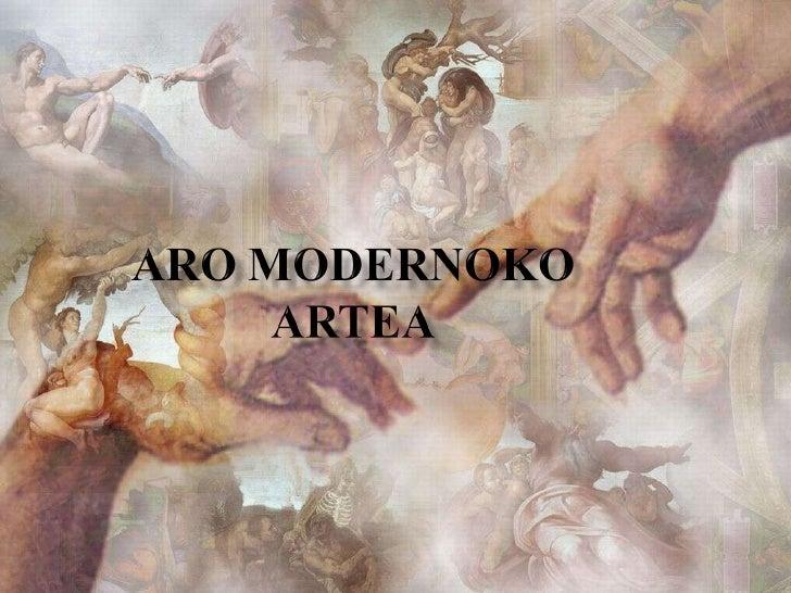 Aro Modernoko Artea